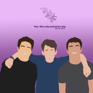 Your Life's a Lie and Here's Why: with Bray, Sean and Ry