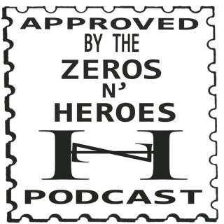 Zeros N' Heroes Podcast