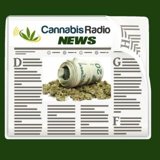 Cannabis Radio News