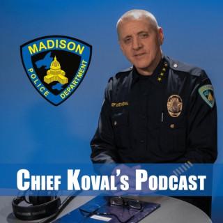 Chief Koval's Podcast