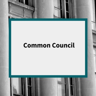 Common Council Podcast