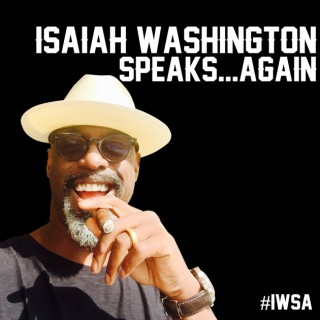 Isaiah Washington Speaks Again