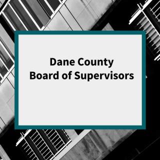 Dane County Board of Supervisors Podcast