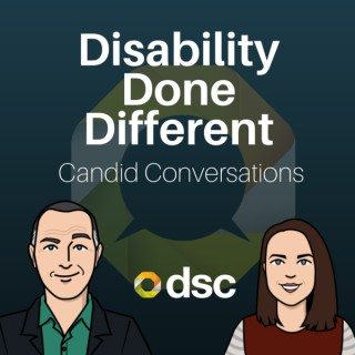 Disability Done Different: Candid Conversations