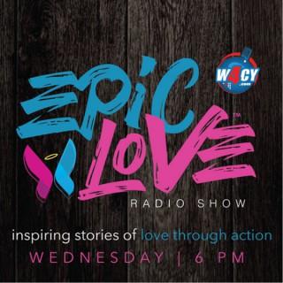 Epic Love Radio Show