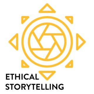 Ethical Storytelling