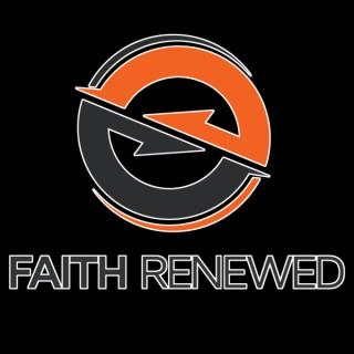 Faith Renewed Podcast