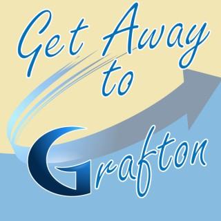 Get Away To Grafton