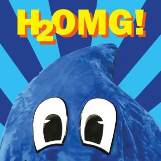 H2OMG!