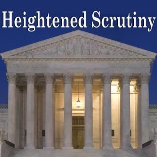 Heightened Scrutiny