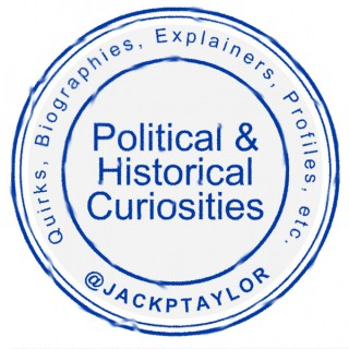 Jack P Taylor's Political and Historical Curiosities