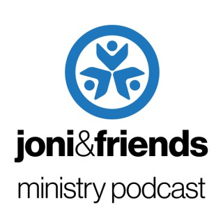 Joni and Friends Ministry Podcast