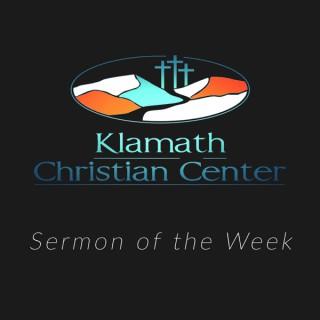 Klamath Christian Center: Sermon of The Week