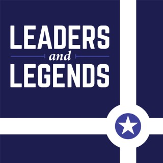 Leaders and Legends