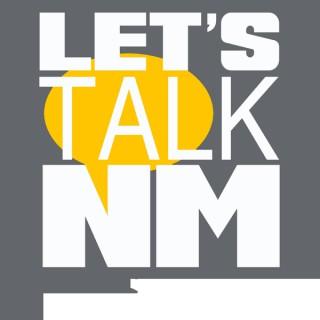 Let's Talk New Mexico