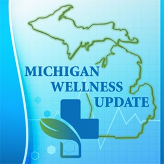 Michigan Wellness Update