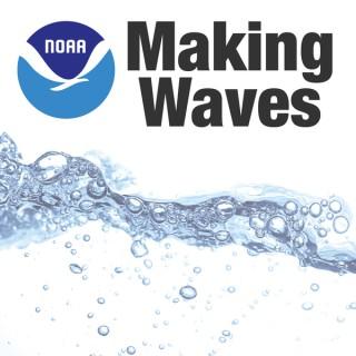 NOAA: Making Waves