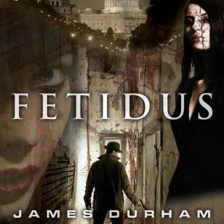 James Durham Audiobooks - FETIDUS