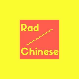 Rad Chinese Podcast
