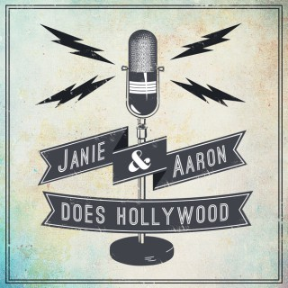 Janie & Aaron Does Hollywood
