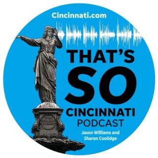 That's So Cincinnati