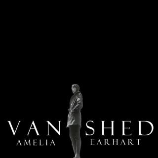 Vanished: Amelia Earhart
