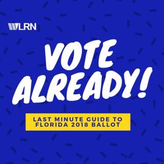 Vote Already!