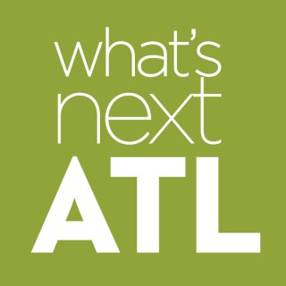 What's Next ATL Podcast