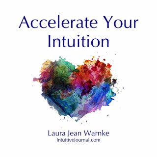 Accelerate Your Intuition