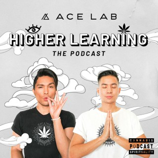 ACE LAB Presents: Higher Learning The Podcast