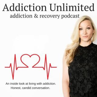 Addiction Unlimited Podcast | Alcoholism | Life Coach | Living Sober | 12 Steps