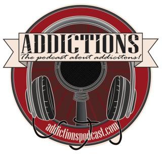 Addictions Podcast