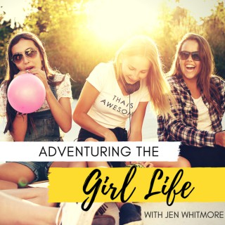 Adventuring The Girl Life