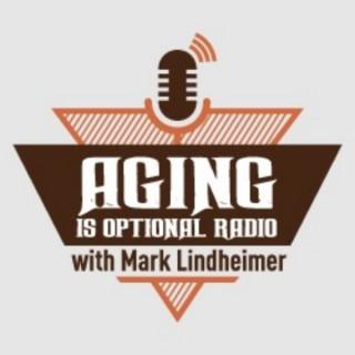 Aging Is Optional Radio