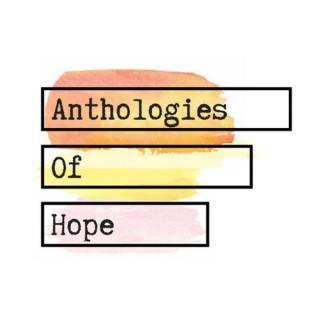 Anthologies of Hope