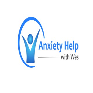 Anxiety Help With Wes