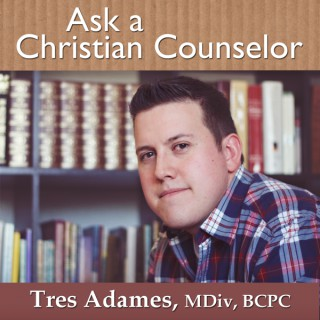 Ask a Christian Counselor: Christian Counseling   Biblical Counseling   Marriage and Family   Mental Health   Christianity