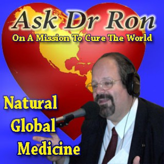 Ask Dr Ron Radio Show - press POD to play