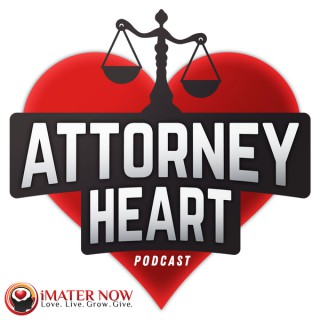 Attorney Heart Podcast