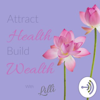 Attract Health Build Wealth | Breakaway from Codependency | Breakthru self love, compassion, & care