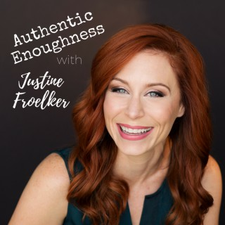 Authentic Enoughness