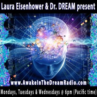Awake in the DREAM Radio with Dr. DREAM