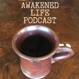 Awakened Life Podcast