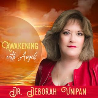 Awakening With Angels with Deborah Unipan