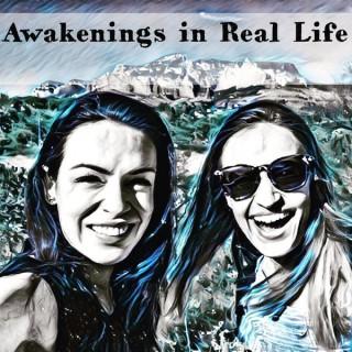 Awakenings in Real Life