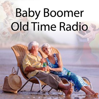 Baby Boomer Old Time radio, TV, Movies, and Cartoons