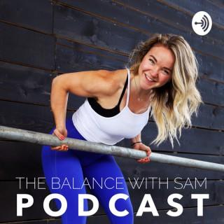 Balance with Sam Podcast