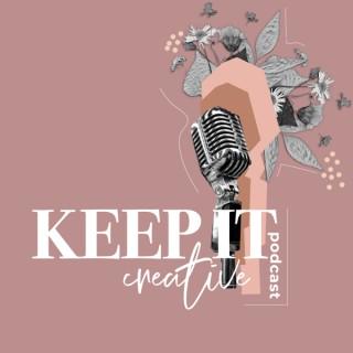Keep It Creative Podcast