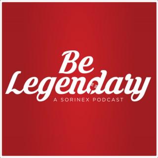 Be Legendary Podcast