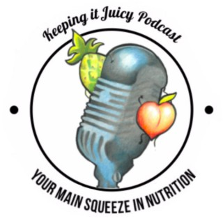 Keeping it Juicy Podcast